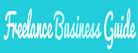 FREELANCE BUSINESS GUIDE